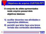 objetivos do arquivo custos ppt
