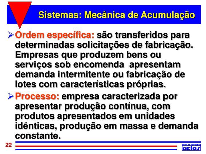 Sistemas: Mecânica de Acumulação