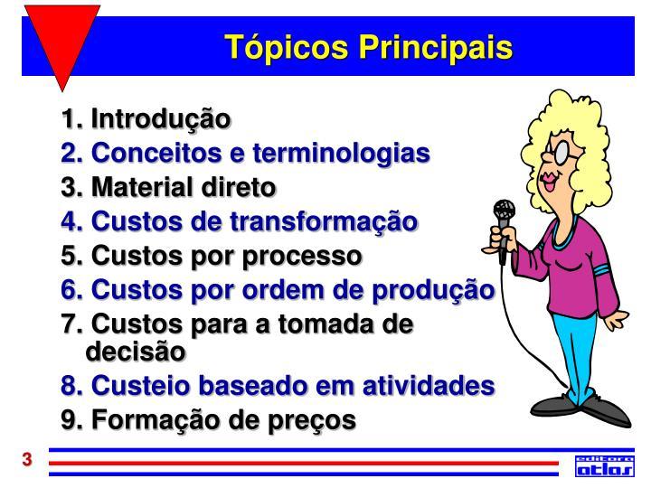 Tópicos Principais