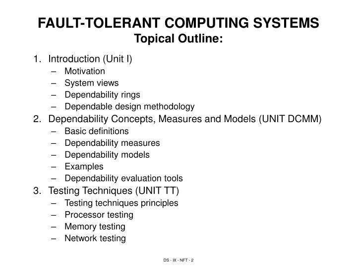 Fault tolerant computing systems topical outline