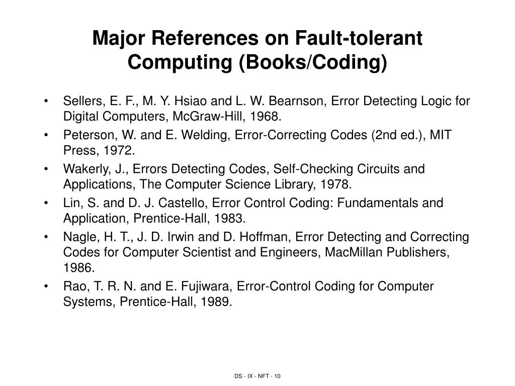 Major References on Fault-tolerant Computing (Books/Coding)