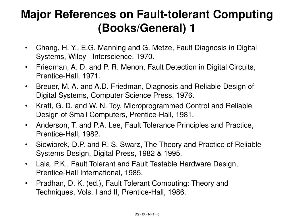 Major References on Fault-tolerant Computing (Books/General) 1