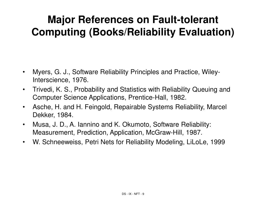 Major References on Fault-tolerant Computing (Books/Reliability Evaluation)
