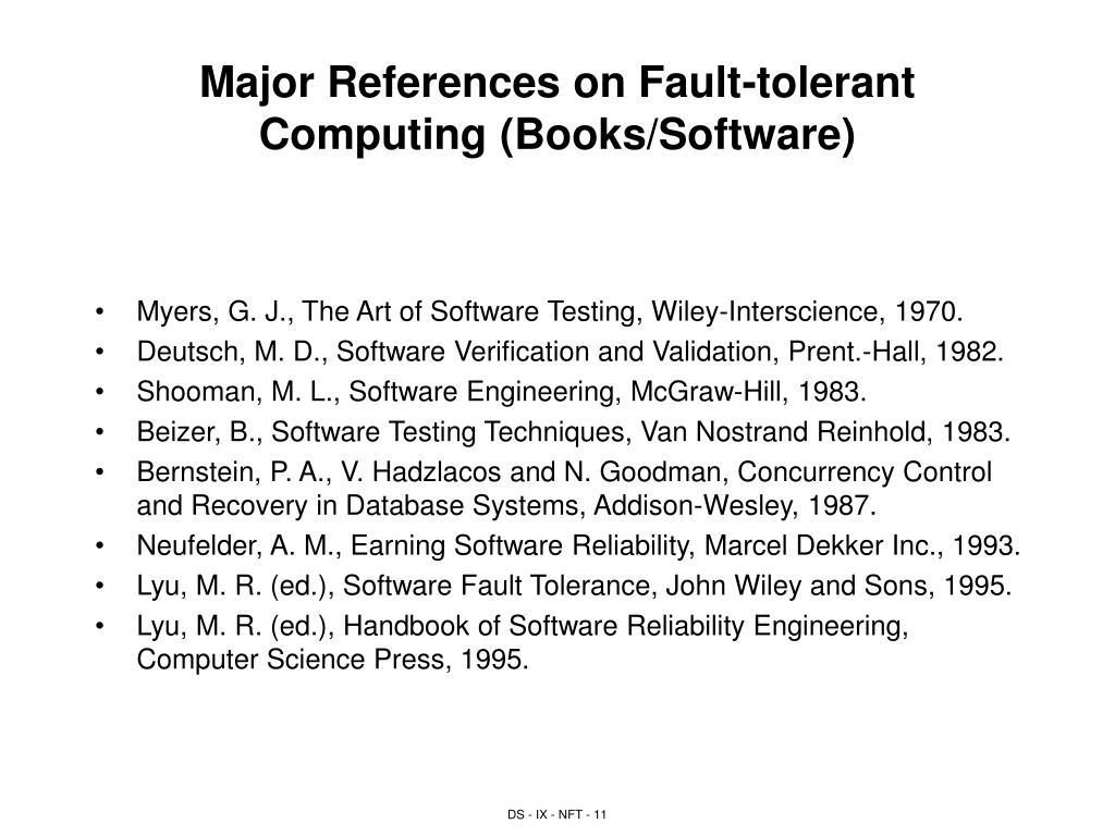 Major References on Fault-tolerant Computing (Books/Software)