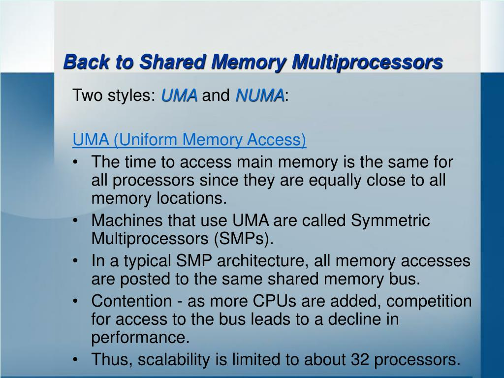 Back to Shared Memory Multiprocessors