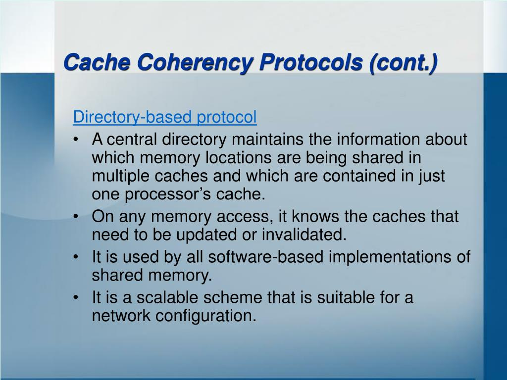 Cache Coherency Protocols (cont.)