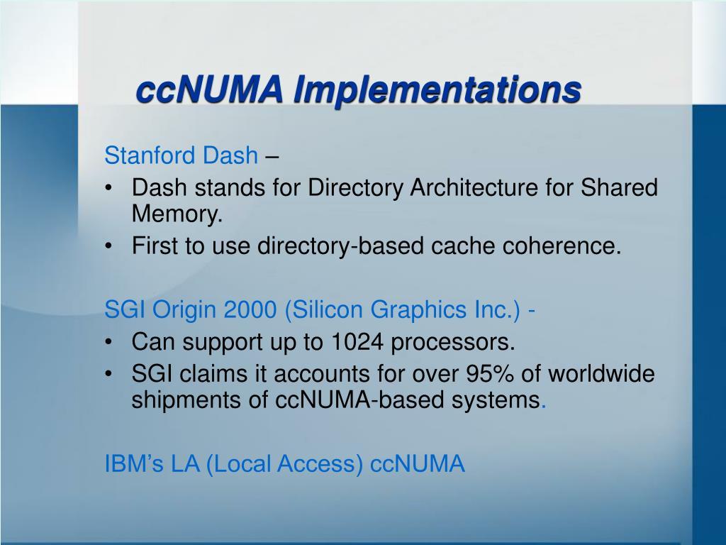 ccNUMA Implementations