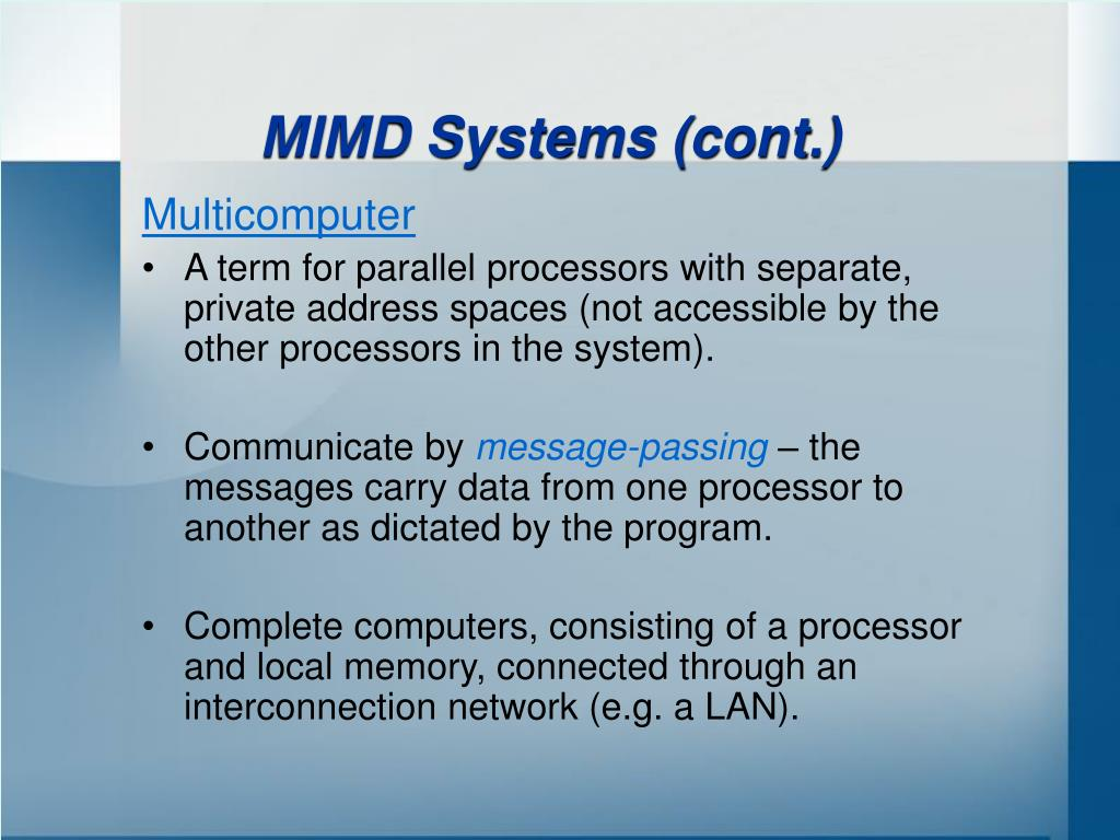 MIMD Systems (cont.)