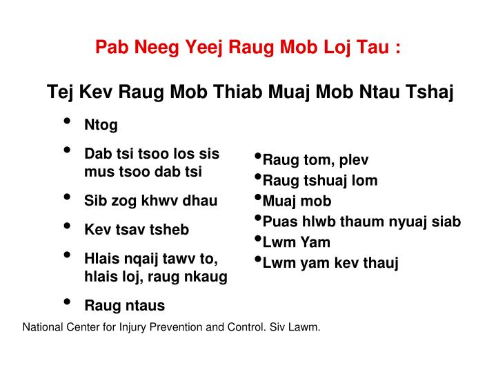 Pab Neeg Yeej Raug Mob Loj Tau :