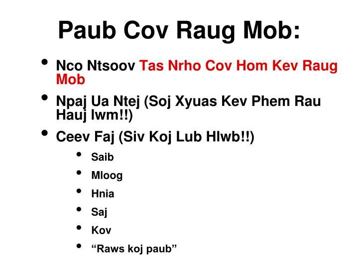 Paub Cov Raug Mob: