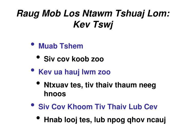Raug Mob Los Ntawm Tshuaj Lom: Kev Tswj