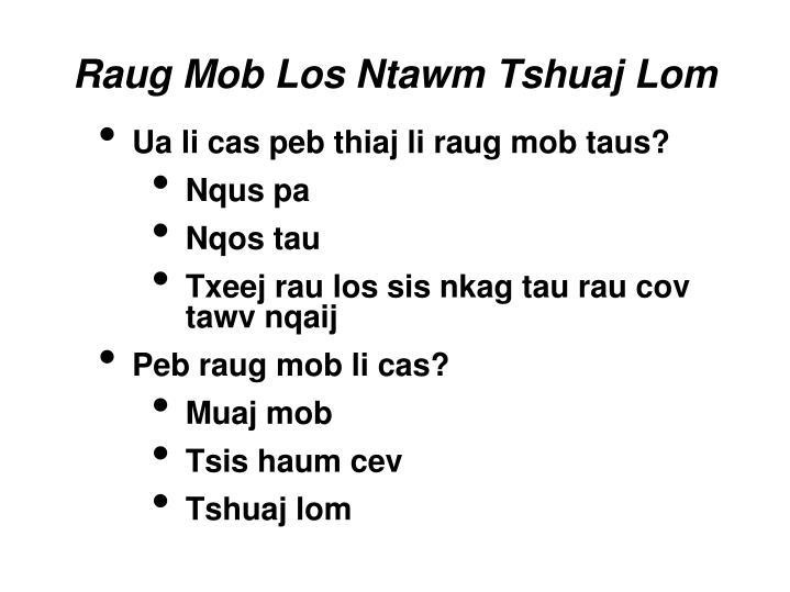 Raug Mob Los Ntawm Tshuaj Lom