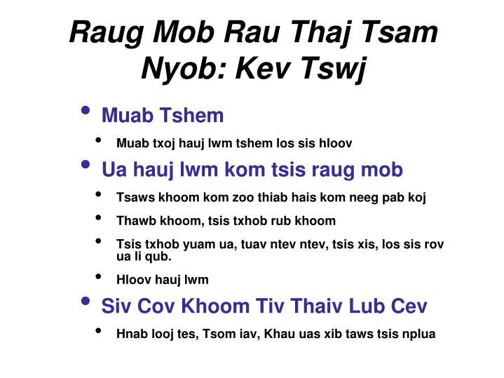 Raug Mob Rau Thaj Tsam Nyob: Kev Tswj