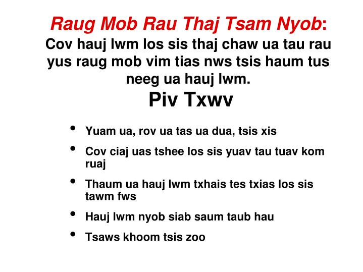 Raug Mob Rau Thaj Tsam Nyob