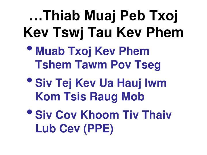 …Thiab Muaj Peb Txoj Kev Tswj Tau Kev Phem