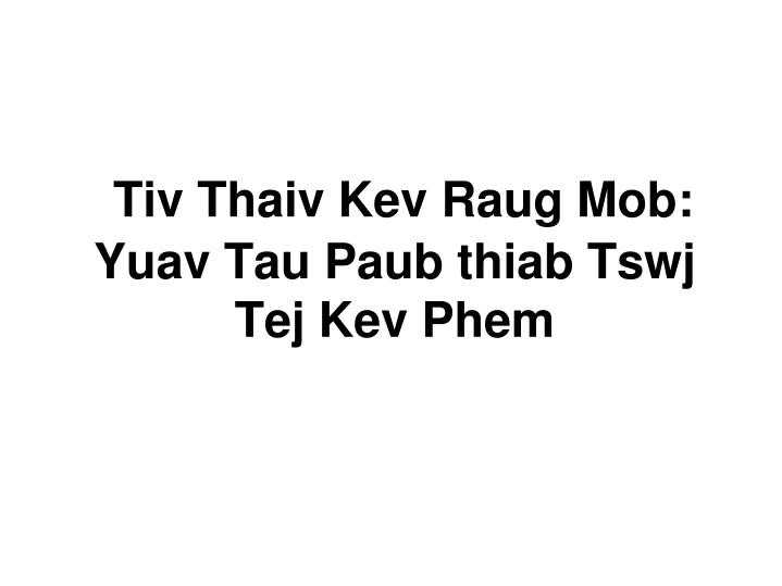 Tiv Thaiv Kev Raug Mob: