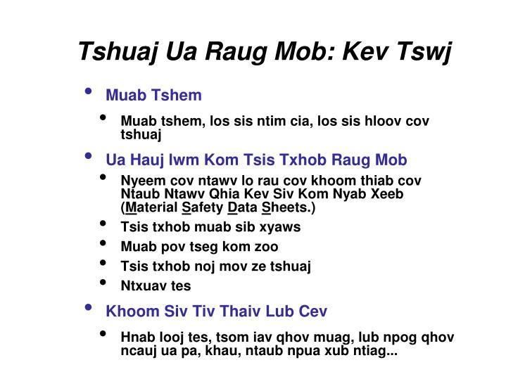 Tshuaj Ua Raug Mob: Kev Tswj
