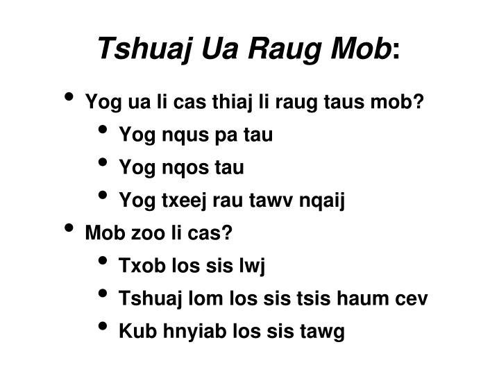 Tshuaj Ua Raug Mob
