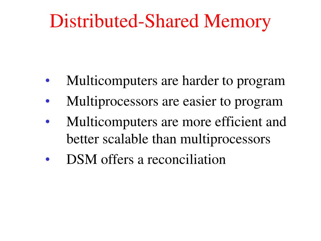 Distributed-Shared Memory