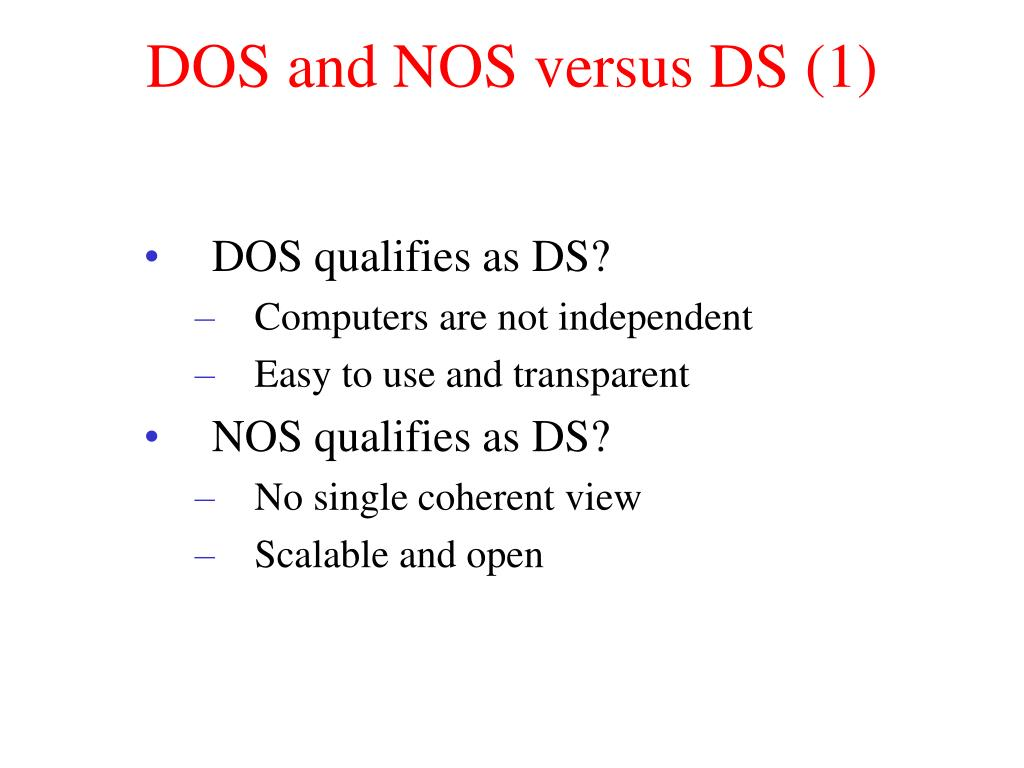 DOS and NOS versus DS (1)