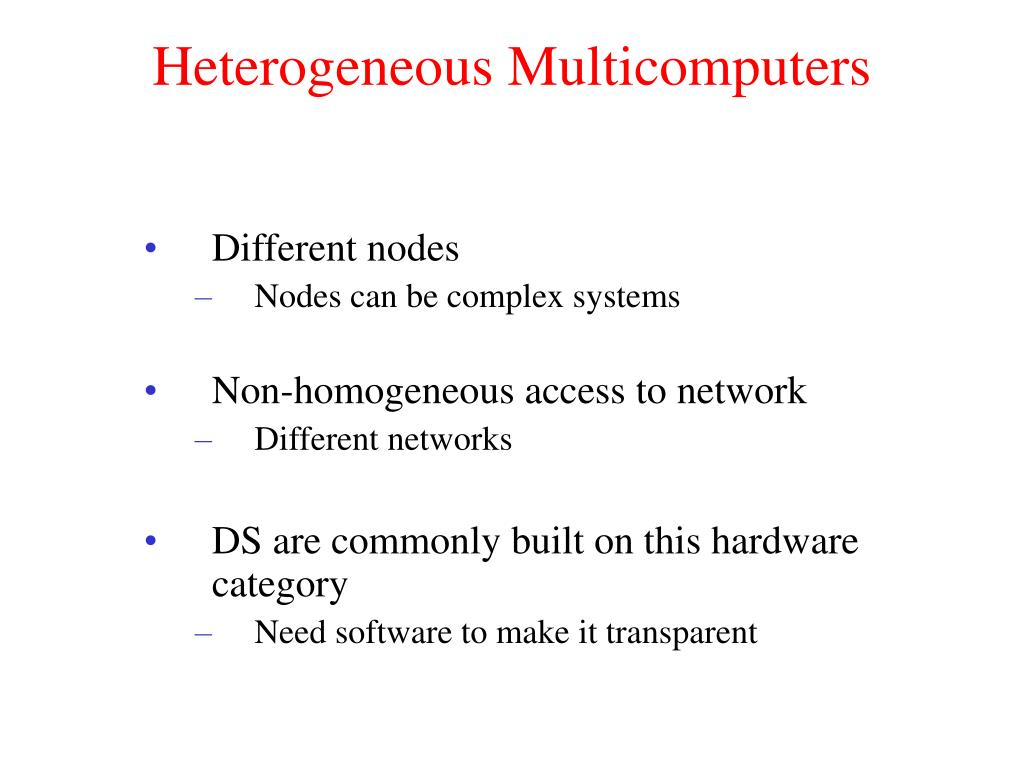 Heterogeneous Multicomputers