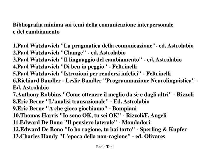 Bibliografia minima sui temi della comunicazione interpersonale