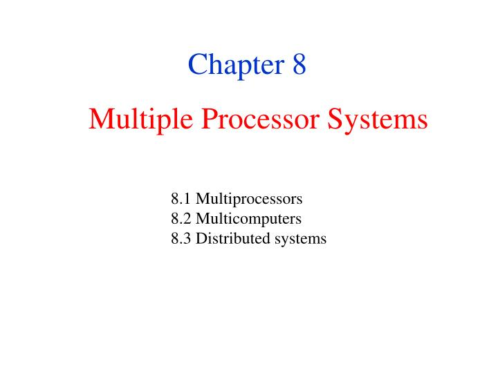 Multiple processor systems l.jpg