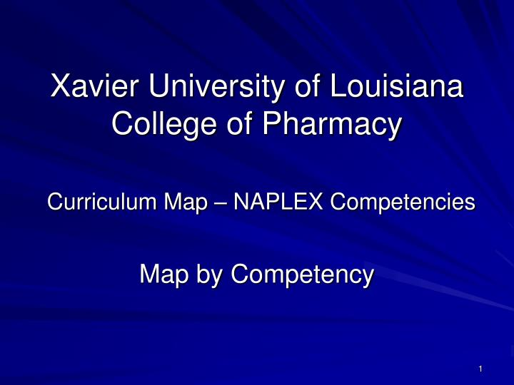 Xavier university of louisiana college of pharmacy curriculum map naplex competencies