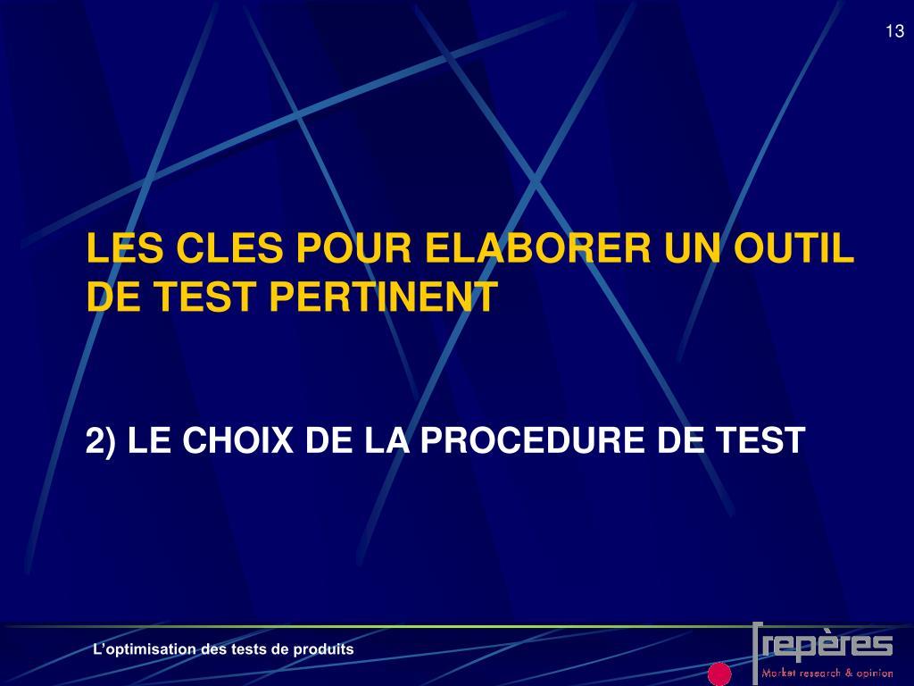 LES CLES POUR ELABORER UN OUTIL DE TEST PERTINENT