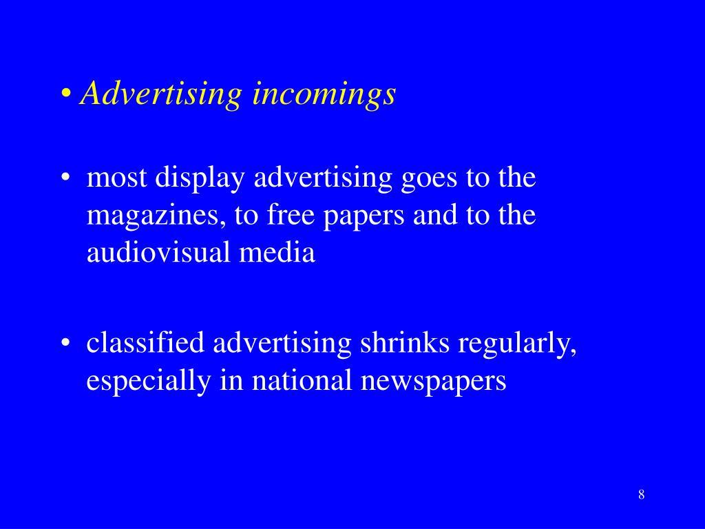 Advertising incomings
