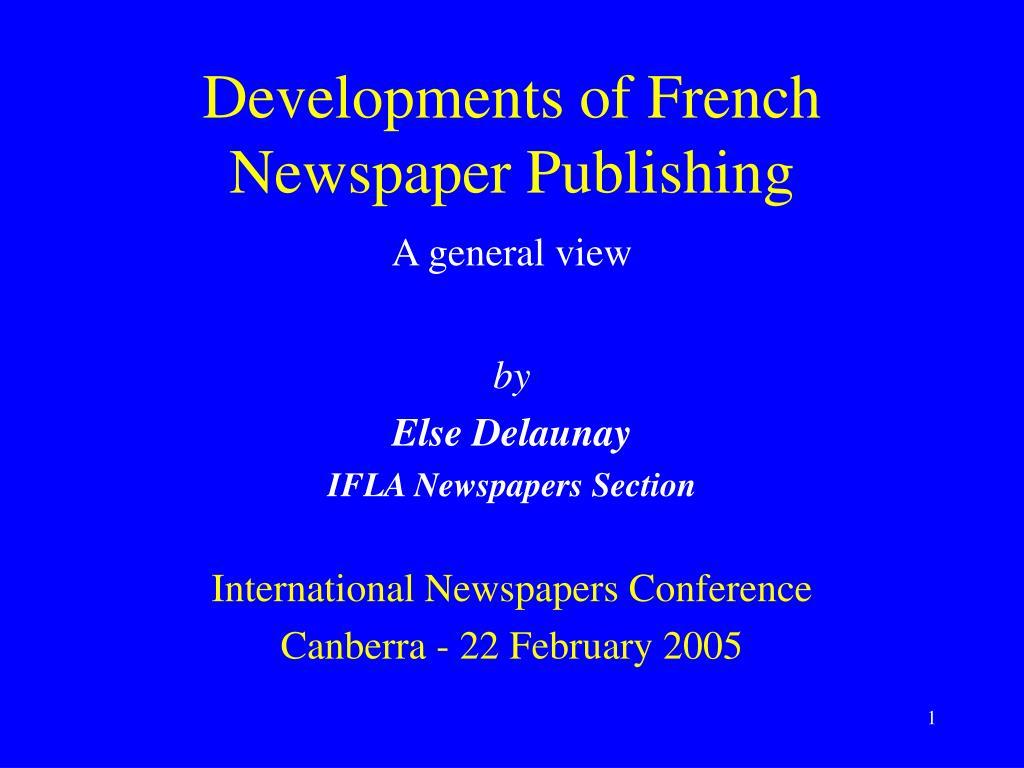 Developments of French Newspaper Publishing