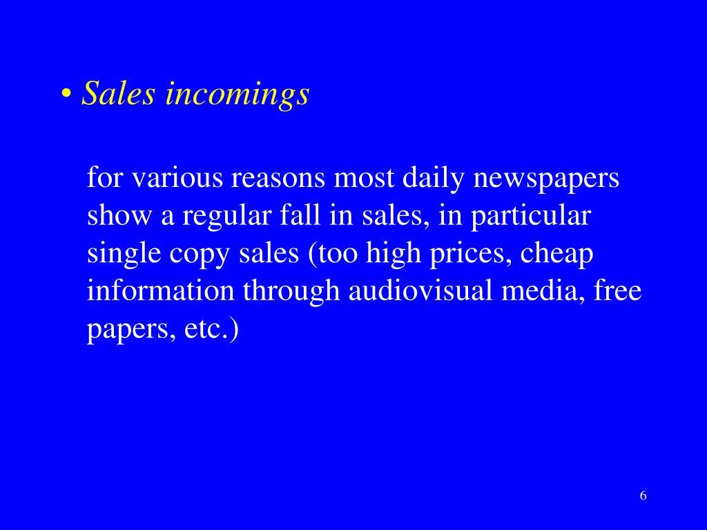 Sales incomings
