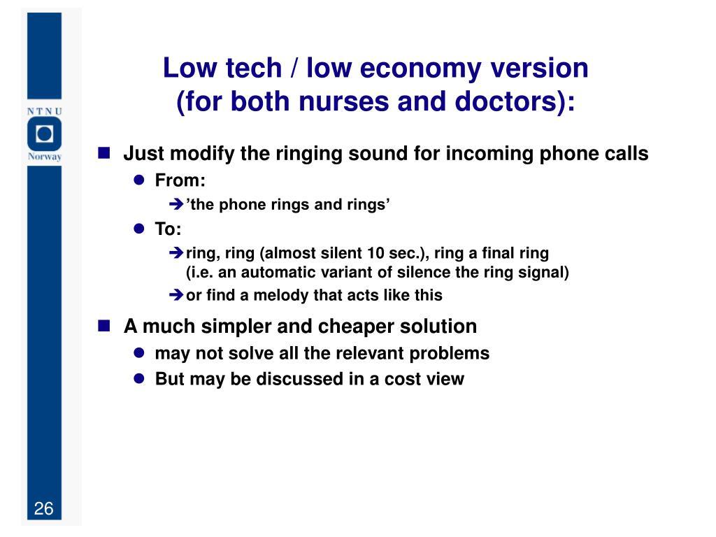 Low tech / low economy version