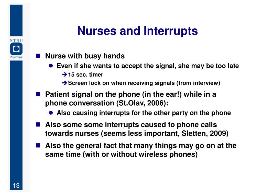 Nurses and Interrupts