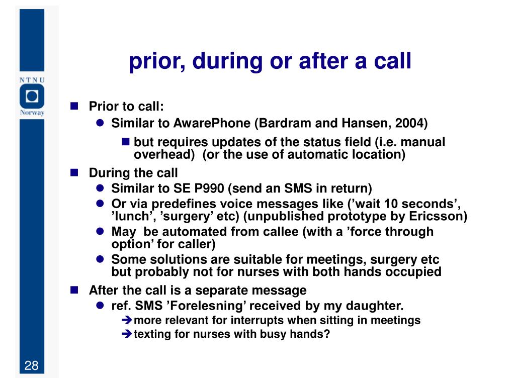 prior, during or after a call