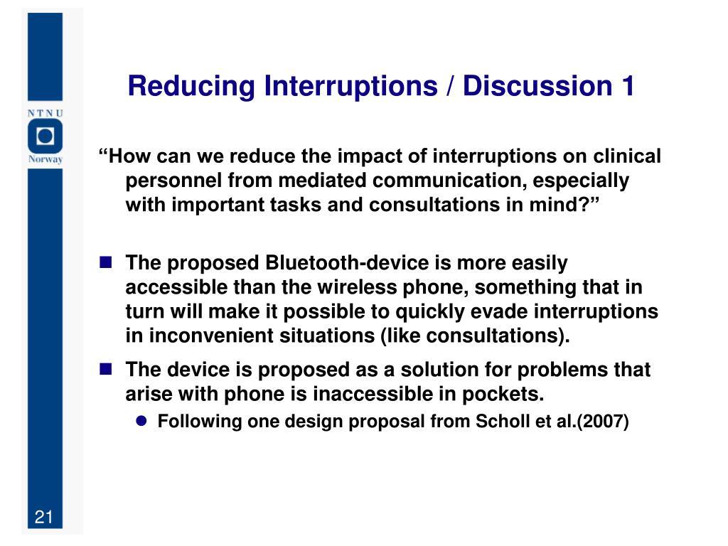 Reducing Interruptions / Discussion 1