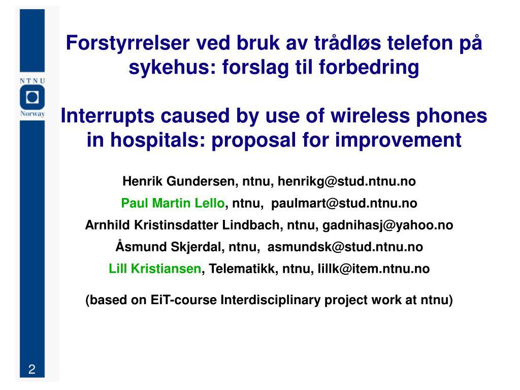 Forstyrrelser ved bruk av trådløs telefon på sykehus: forslag til forbedring