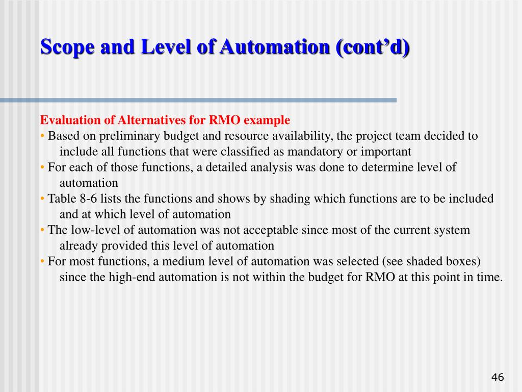 Scope and Level of Automation (cont'd)