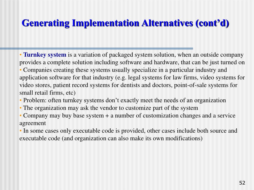 Generating Implementation Alternatives (cont'd)
