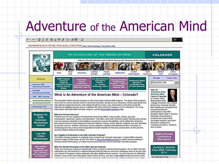 Adventure of the american mind