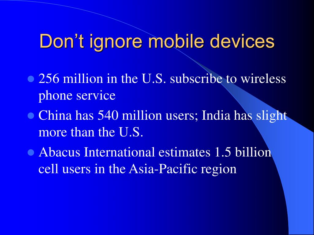 Don't ignore mobile devices