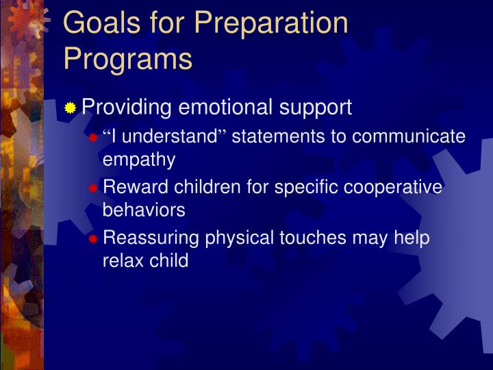 Goals for Preparation Programs