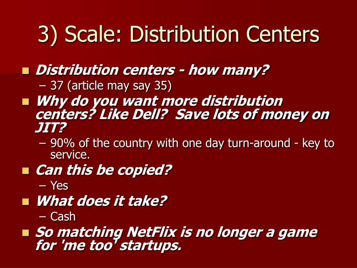 3) Scale: Distribution Centers