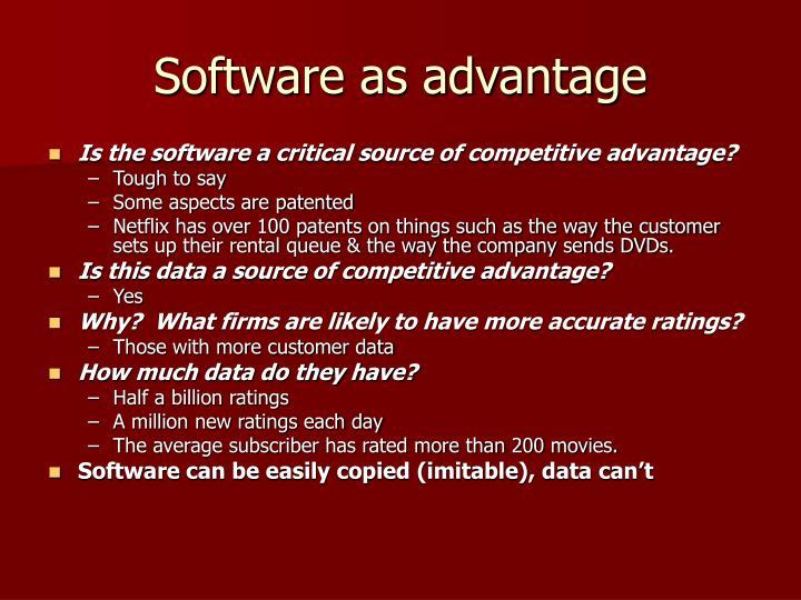 Software as advantage