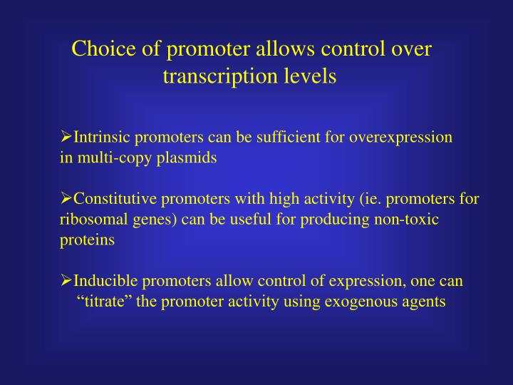 Choice of promoter allows control over