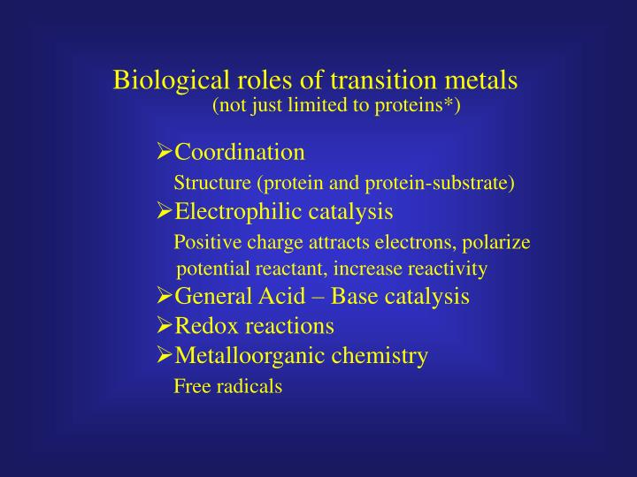 Biological roles of transition metals