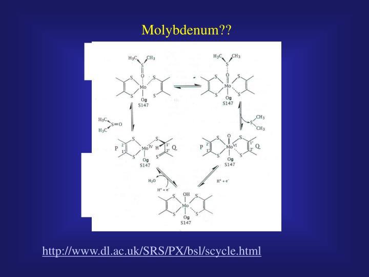 Molybdenum??