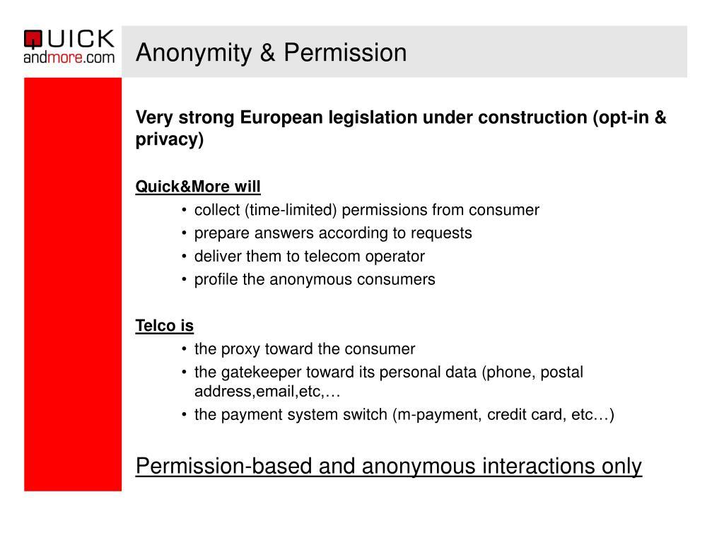 Anonymity & Permission
