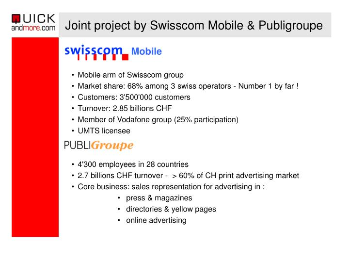 Joint project by swisscom mobile publigroupe