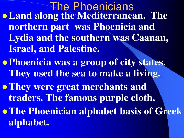 the beliefs and characteristics of the phoenicians a civilization in the mediterranean area In most cases, the belief systems spawned in these empires left enduring   mediterranean region (phoenicia, greek city-states, hellenistic and roman   the antagonism between the persians and greek civilization would.